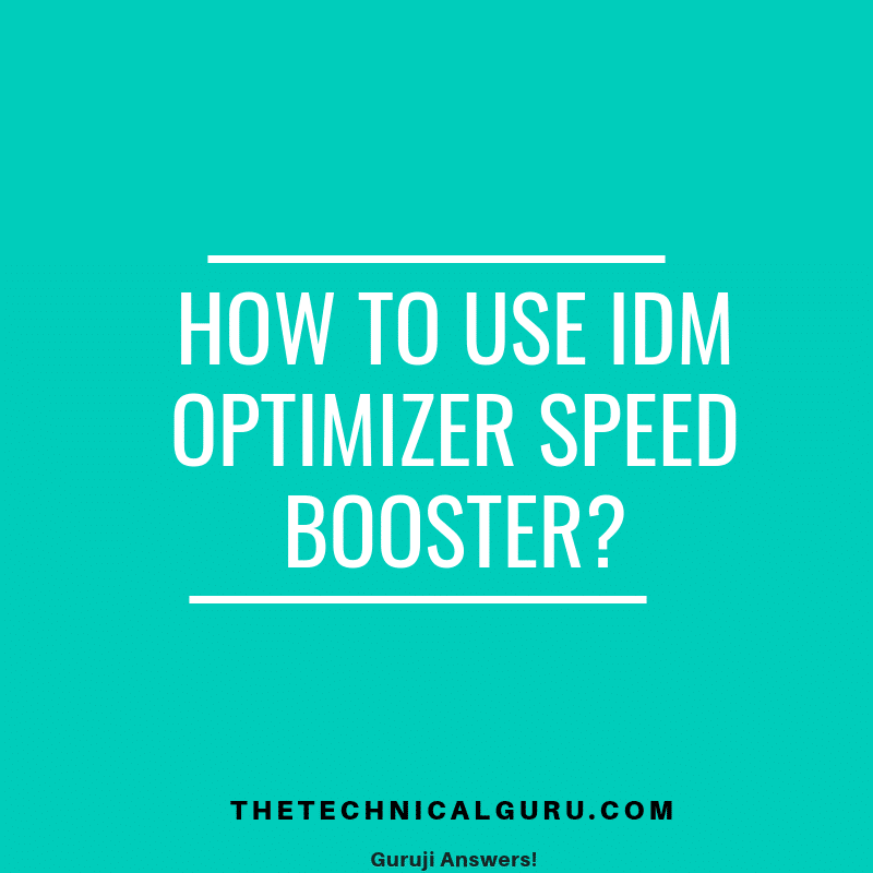 idm optimizer speed booster
