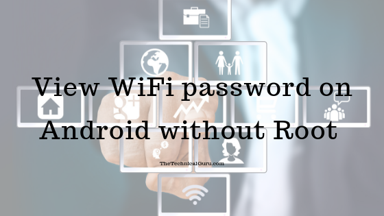 view saved wifi passwords android